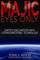 Majic Eyes Only - Earths Encounters with Extraterrestrial Technology
